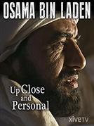 Osama Bin Laden - de perto e pessoal (Osama Bin Laden - Up Close and Personal)