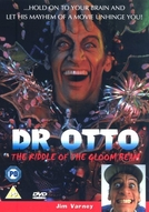 Dr. Otto E o Enigma do Raio Tenebroso (Dr. Otto and the Riddle of the Gloom Beam)