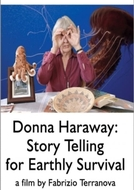 Donna Haraway: Story Telling for Earthly Survival (Donna Haraway: Story Telling for Earthly Survival)