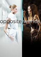 Opposite Worlds (1ª Temporada) (Opposite Worlds (Season 1))