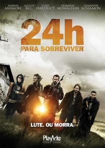 24 Horas para Sobreviver - Poster / Capa / Cartaz - Oficial 3