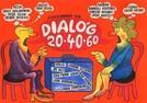 Dialóg 20-40-60 (Dialóg 20-40-60)