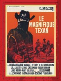 O Magnífico Texano - Poster / Capa / Cartaz - Oficial 1