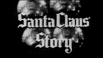 Santa Claus Story - Poster / Capa / Cartaz - Oficial 1