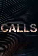Calls (1ª Temporada) (Calls (Season 1))