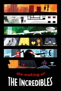The Making of 'The Incredibles' - Poster / Capa / Cartaz - Oficial 1