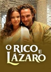 O Rico e Lázaro - Poster / Capa / Cartaz - Oficial 1