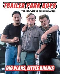 Trailer Park Boys (1ª Temporada) - Poster / Capa / Cartaz - Oficial 1