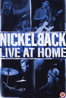 Nickelback: Live at Home (Nickelback: Live at Home)