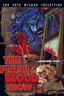 The Flesh and Blood Show - Poster / Capa / Cartaz - Oficial 2