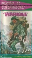 Pelotão de Exterminadores (Warkill)