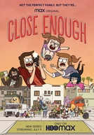 Sem Maturidade Para Isso (1ª Temporada) (Close Enough (Season 1))