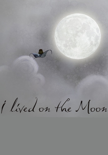 I Lived On the Moon - Poster / Capa / Cartaz - Oficial 1