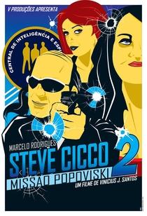 Steve Cicco: Missão Popoviski - Poster / Capa / Cartaz - Oficial 2