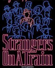 Strangers on a Train: Um clássico de Hitchcock - Poster / Capa / Cartaz - Oficial 1