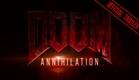 DOOM ANNIHILATION - Official Trailer (2019)