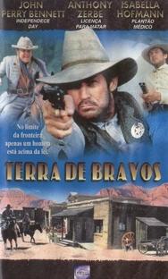 Terra de Bravos - Poster / Capa / Cartaz - Oficial 1
