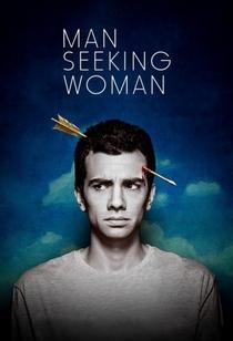 Man Seeking Woman (3ª Temporada) - Poster / Capa / Cartaz - Oficial 2