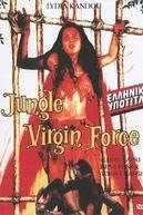 Jungle Virgin Force (Perawan rimba)