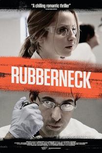 Rubberneck - Poster / Capa / Cartaz - Oficial 1