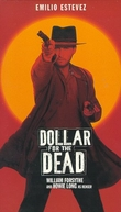 A Vida Por Um Dólar (Dollar For The Dead)