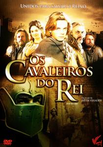 Os Cavaleiros do Rei - Poster / Capa / Cartaz - Oficial 2