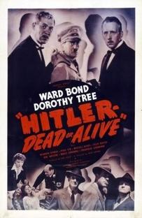 Hitler--Dead or Alive - Poster / Capa / Cartaz - Oficial 1