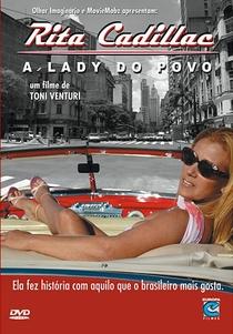 Rita Cadillac - A Lady do Povo - Poster / Capa / Cartaz - Oficial 2
