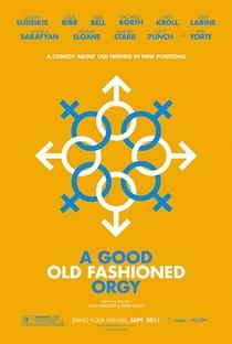 Uma Boa e Velha Orgia - Poster / Capa / Cartaz - Oficial 2