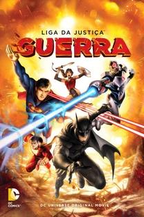 Liga da Justiça: Guerra - Poster / Capa / Cartaz - Oficial 2