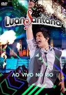 Luan Santana Ao Vivo No Rio (Luan Santana Ao Vivo No Rio)