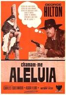 Chamam-me Aleluia (Testa t'ammazzo, Croce... Sei Morto... Mi Chiamano Alleluja)