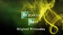 Breaking Bad - Minisodes (3ª Temporada) - Poster / Capa / Cartaz - Oficial 3