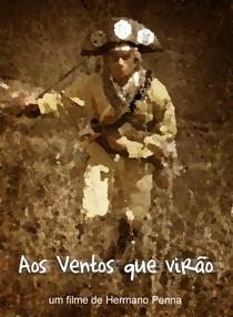 Aos Ventos que Virão - Poster / Capa / Cartaz - Oficial 1