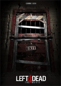 Left 4 Dead - The Movie - Poster / Capa / Cartaz - Oficial 3
