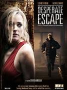 Lembranças Perigosas (Desperate Escape)