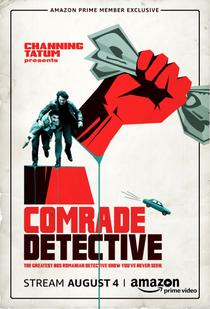 Comrade Detective (1ª Temporada) - Poster / Capa / Cartaz - Oficial 1