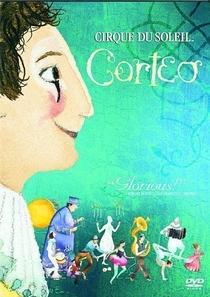 Cirque Du Soleil - Corteo - Poster / Capa / Cartaz - Oficial 1