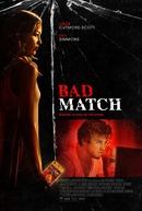 Atração Obsessiva (Bad Match)