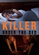 Killer Under the Bed (Killer Under the Bed)