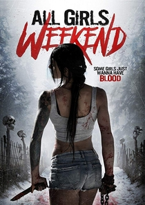 All Girls Weekend - Poster / Capa / Cartaz - Oficial 1