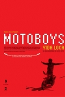 Motoboys - Vida Loca (Motoboys - Vida Loca)
