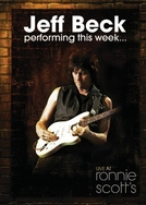Jeff Beck - Performing This Week... Live at Ronnie Scott's (Jeff Beck - Performing This Week... Live at Ronnie Scott's)