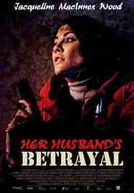 O Inimigo Mora ao Lado (Her Husband's Betrayal)