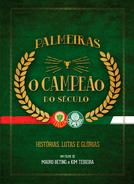 Palmeiras - O Campeão do Século (Palmeiras - O Campeão do Século)
