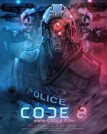 Code 8 - Poster / Capa / Cartaz - Oficial 2