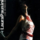 Laura Pausini - Live in Paris 05 (Laura Pausini - Live in Paris 05)