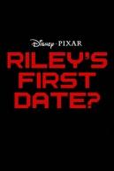 O Primeiro Encontro de Riley? (Riley's First Date?)