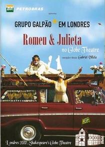 Grupo Galpão Em Londres - Romeu & Julieta No Globe Theatre - Poster / Capa / Cartaz - Oficial 1