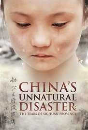 China's Unnatural Disaster: The Tears of Sichuan Province - Poster / Capa / Cartaz - Oficial 1